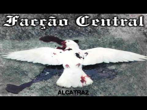 Facção Central - Alcatraz
