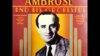 Bert Ambrose & His Orchestra   Whistling In The Dark