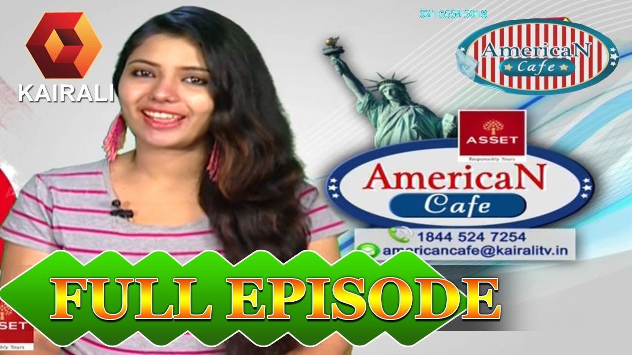 American Cafe | 8th May 2017 |  Full Episode