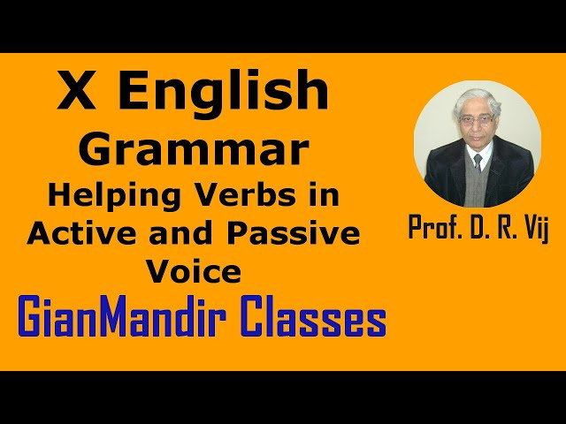 X English | Grammar | Helping Verbs in Active and Passive Voice by Nandini Ma'am