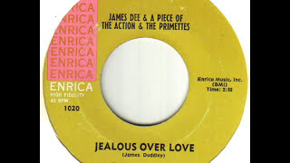James Dee & A Piece Of The Action - Jealous Over Love.wmv