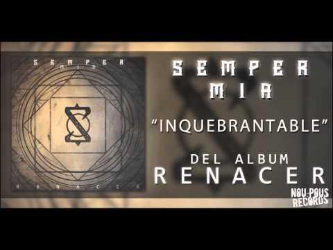 Semper MIA - Inquebrantable