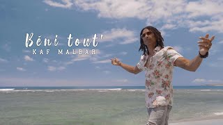 Kaf Malbar - Béni Tout' - #KingKafMalbar - 01/2021 (Clip Officiel)