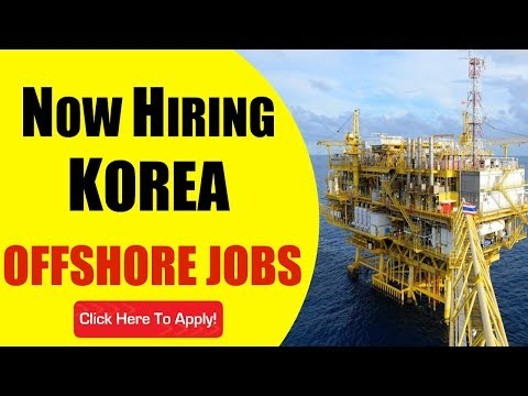 NOW HIRING FOR KOREA | OFFSHORE JOBS | APPLY NOW