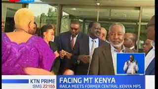 Raila Odinga meets former Central Kenya MPs