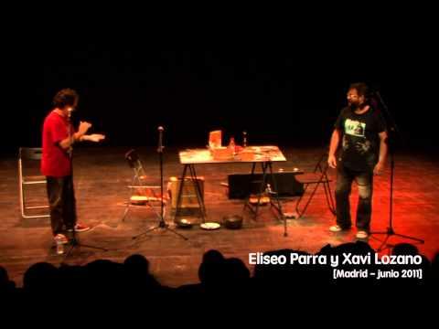 Eliseo Parra y Xavi Lozano (actuación completa)
