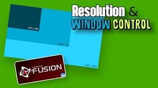 Resolution & Window Controls in Clickteam Fusion 2.5