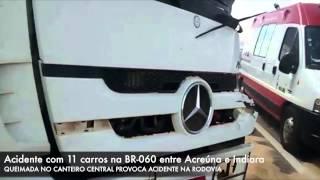 Grave acidente na BR-060, 11 carros envolvidos