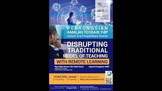 Webinar 3/2020  Disrupting Traditional Model of Teaching With Remote Learning