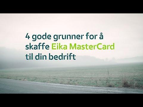 Gode grunner for å skaffe seg Eika MasterCard
