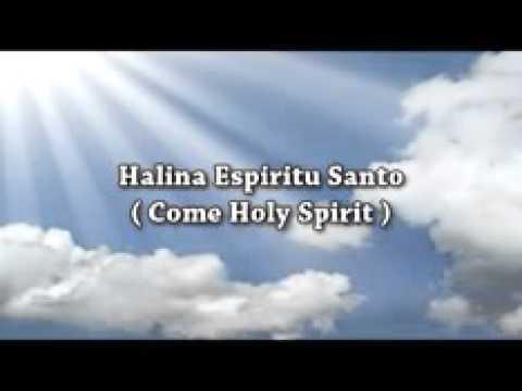 Halina Espiritu Santo with lyrics