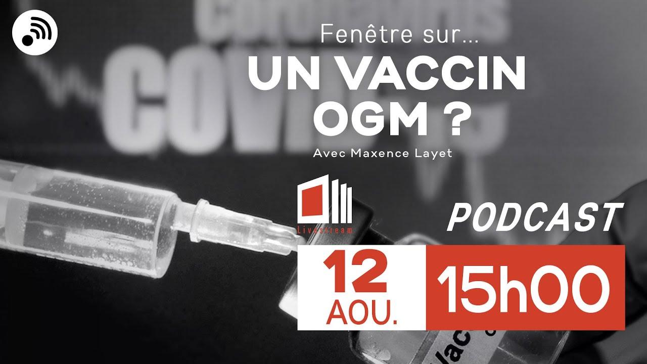 Fenêtre sur... un vaccin OGM