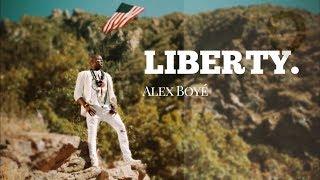 liberty-alex-boye-official-