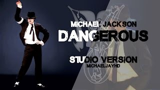 Michael Jackson - Dangerous (1995) | Studio Version |