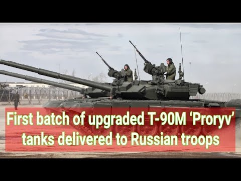 First Batch Of Upgraded T-90M 'Proryv' Tanks Delivered To Russian Troops