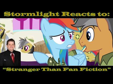 "Stormlight Reacts To: MLP:FiM Season 6 Episode 13: ""Stranger Than Fan Fiction"""