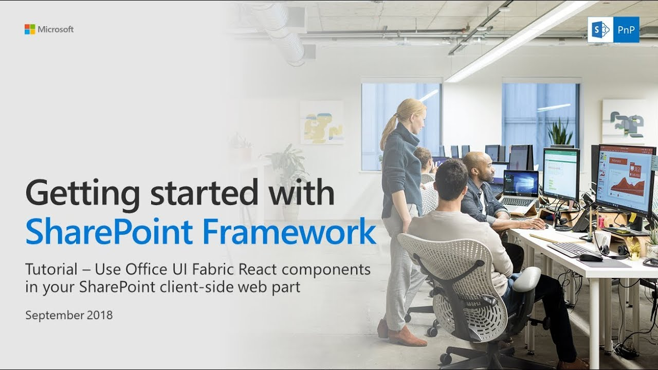 SharePoint Framework Tutorial - Using Office UI Fabric React Components