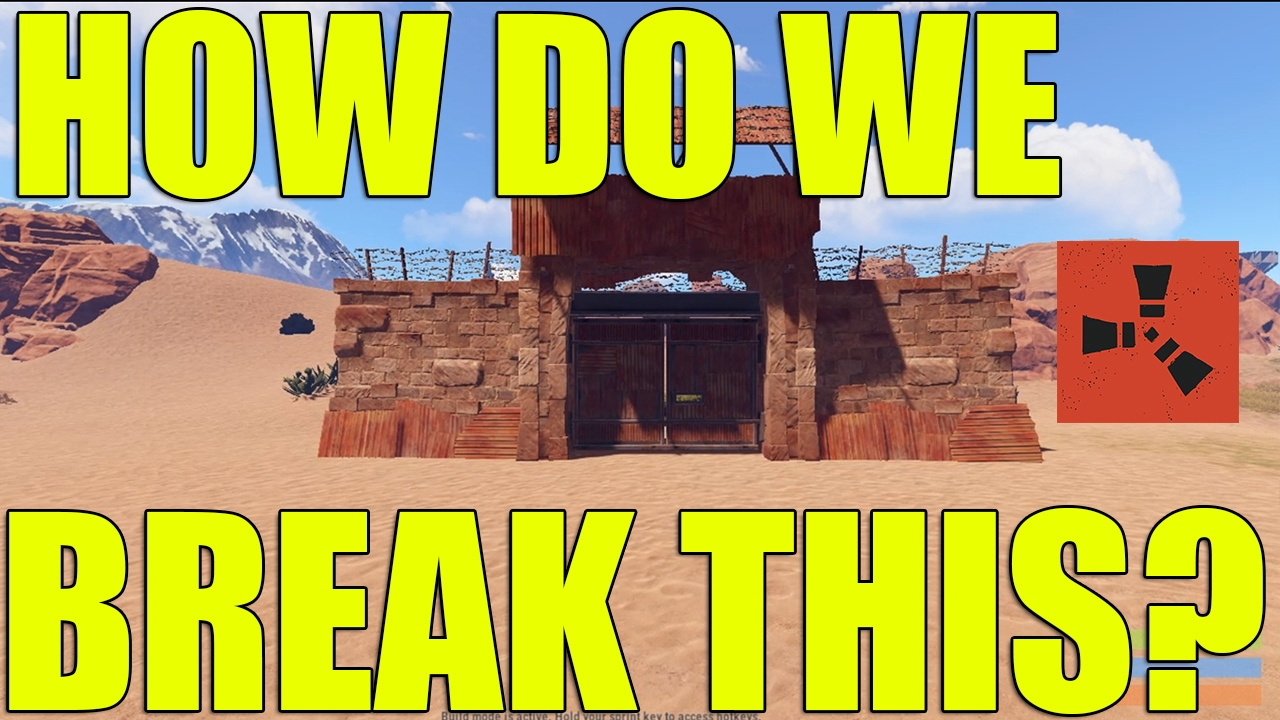 How To Break A High External Stone Gate In Rust