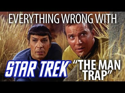 """Everything Wrong With Star Trek """"The Man Trap"""""""