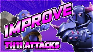 Be a Better Town Hall 11 Attacker | Best TH11 War Attack Strategy | Clash of Clans