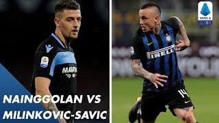 Nainggolan vs Milinković-Savić  | Player v Player | Serie A