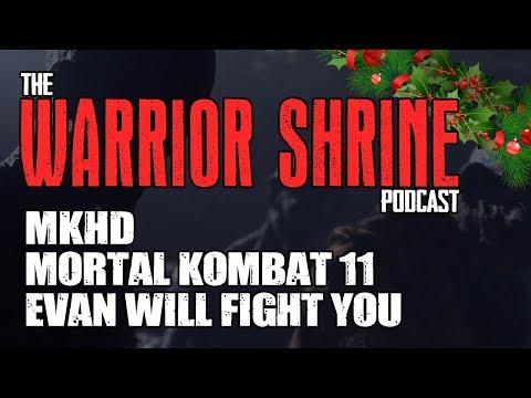 Warrior Shrine - MKHD, Mortal Kombat 11, & EVAN WILL FIGHT YOU thumbnail