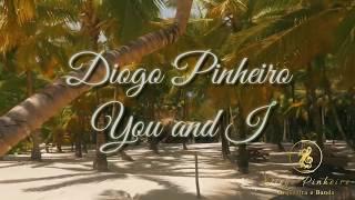 Diogo Pinheiro - You and I - Sax Cover