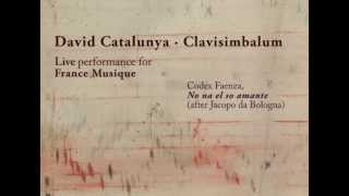 Non al su amante - David Catalunya - Codex Faenza