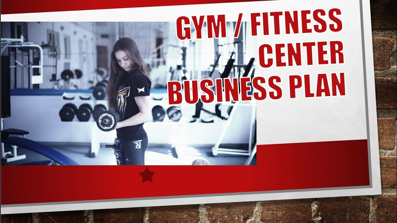 Gym fitness center business plan template youtube accmission Image collections