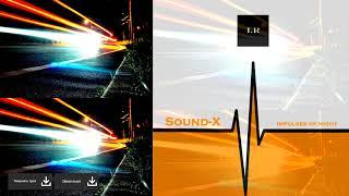 Sound-X - Impulses of night (Release from IMPULSIVITY RECORDS)