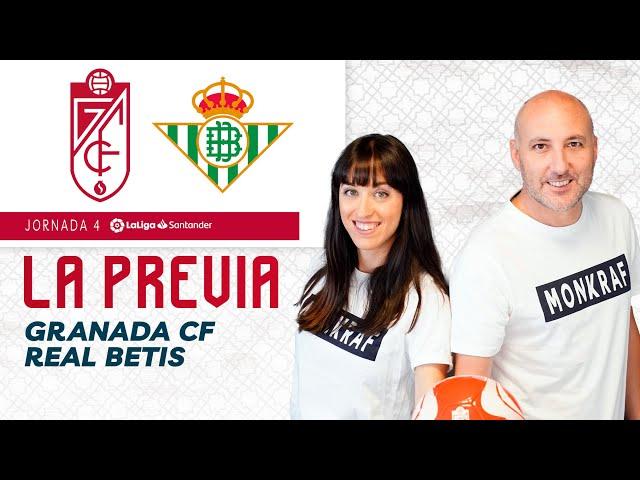 La previa del Granada CF vs Real Betis