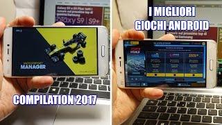 I migliori giochi per Android - Compilation 2017