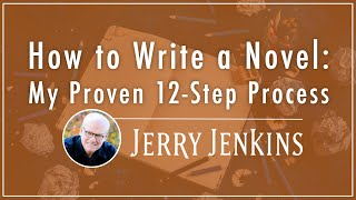 How to Write a Novel: My Proven 12-Step Process