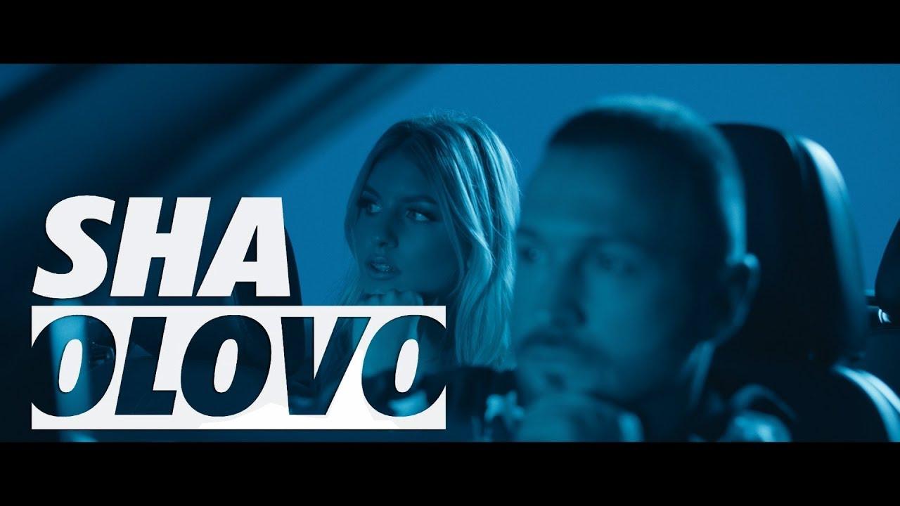 SHA - OLOVO ( OFFICIAL VIDEO)