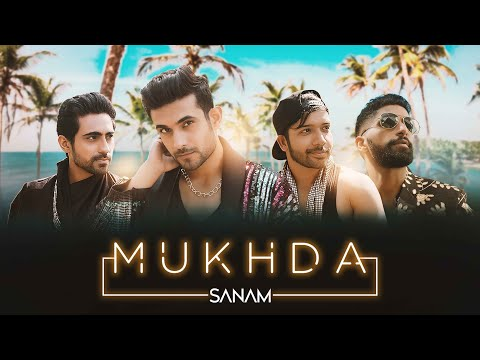 Mukhda (Official Video) | Sanam