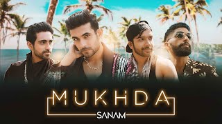 Gambar cover Mukhda (Official Video) | Sanam