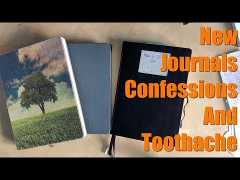 New journals, confessions and toothache