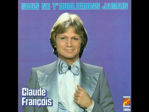 Claude Francois -  Nous Ne T'oublierons Jamais 1981