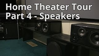 Home Theater Tour Part 4 - Speakers