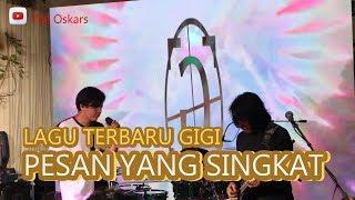 GIGI Band [Live] Lagu terbaru Pesan yang Singkat