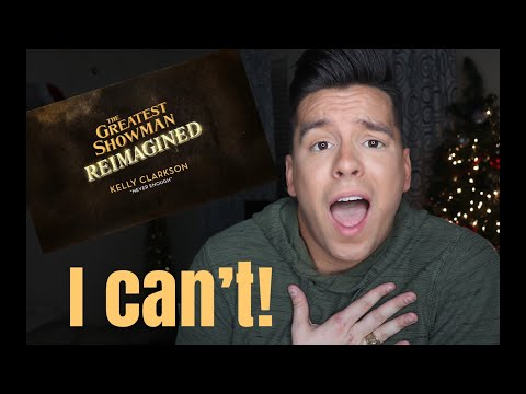 Kelly Clarkson - Never Enough I The Greatest Showman Reimagined (REACTION VIDEO)