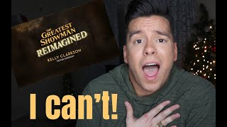 Kelly Clarkson - Never Enough I The Greatest Showman Reimagined  Reaction Video