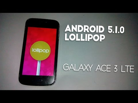 How to Install Android 5.1.0 Lollipop On Galaxy Ace 3 LTE