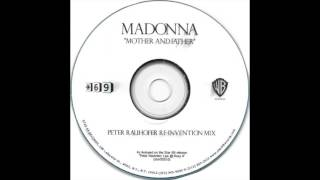 Madonna - Mother and Father (Peter Rauhofer Re-Invention Mix) (Audio)