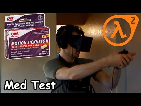 Motion Sick Med Test, Half LIfe 2 VR Rift Hydra