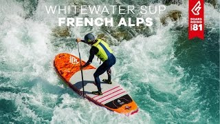 Whitewater SUP French Alps | RIVER