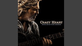 The Weary Kind (Theme From Crazy Heart)