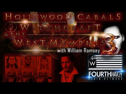 Hollywood Cabals, Witchcraft & The West Memphis 3 with William Ramsey
