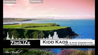Kidd Kaos - A New Generation Mix - Phase 2 (Evolution)