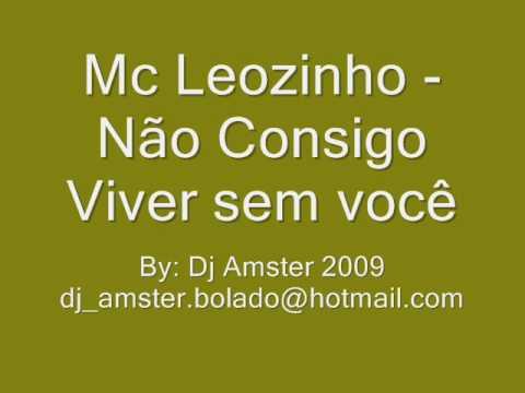 Mc Leozinho - Não consigo viver sem você